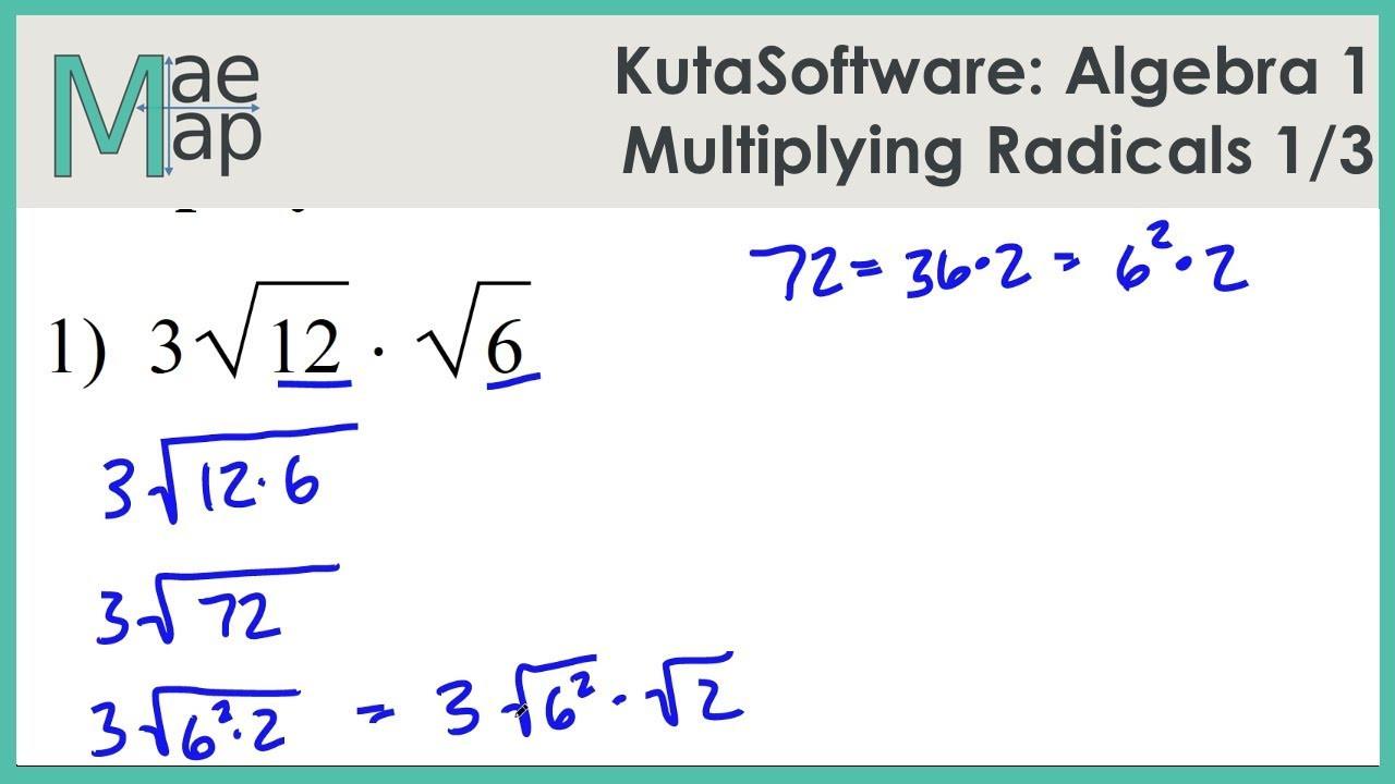 KutaSoftware Algebra 1 Multiplying Radicals Part 1