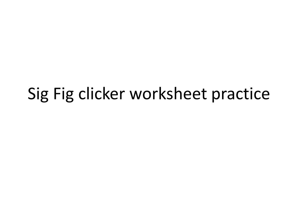 Sig Figs Worksheet with Answers