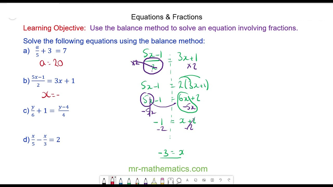Equations with Fractions Mr Mathematics