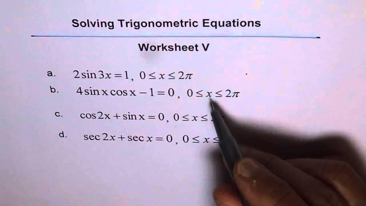 Solving Trig Equations Worksheet