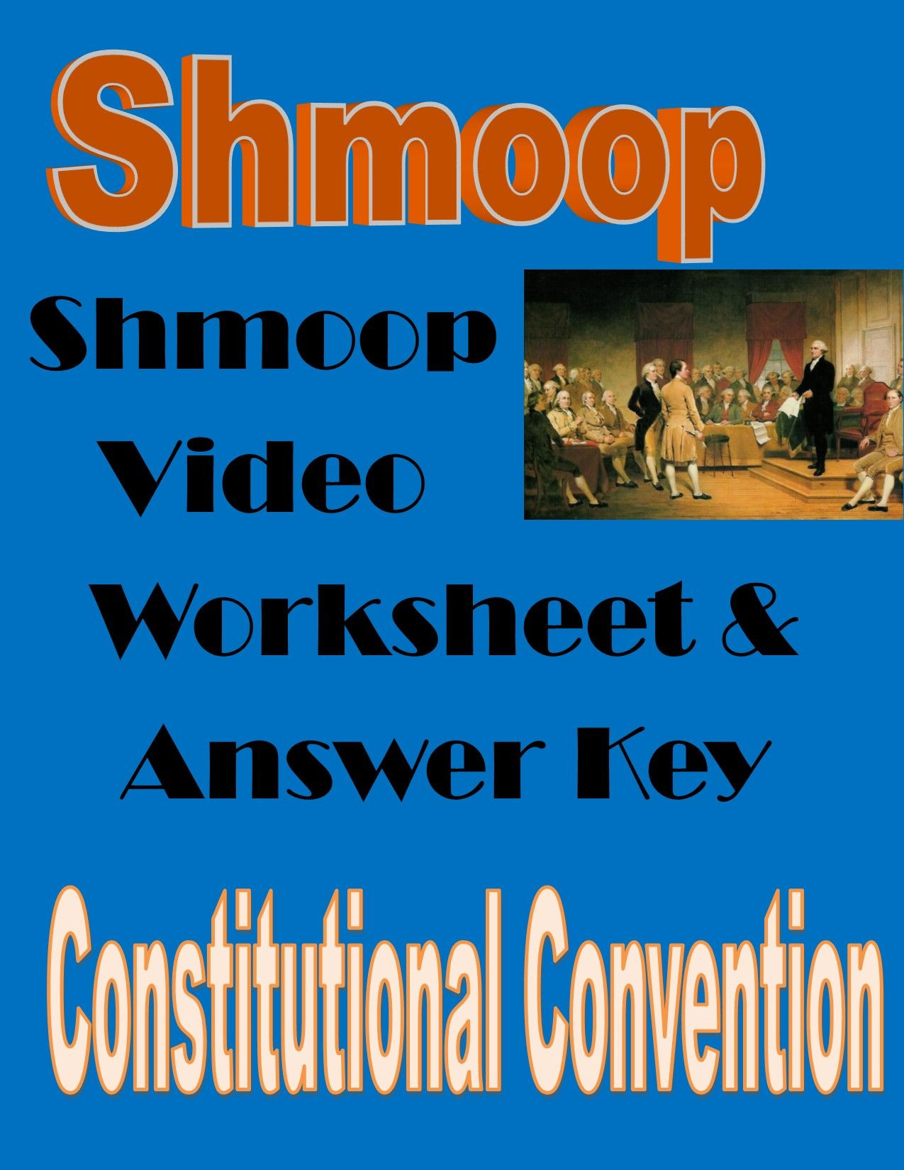 The Constitutional Convention Worksheet