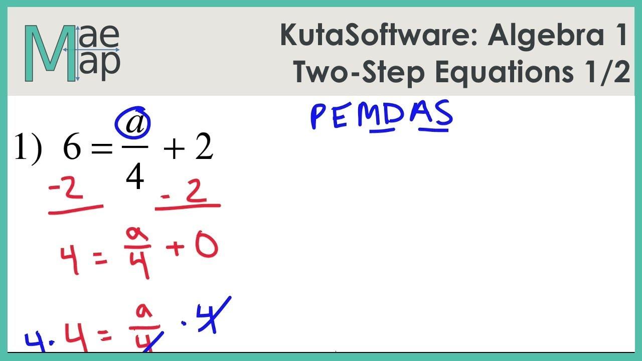 KutaSoftware Algebra 1 Two Step Equations Part 1