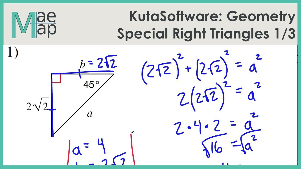 KutaSoftware Geometry Special Right Triangles Part 1